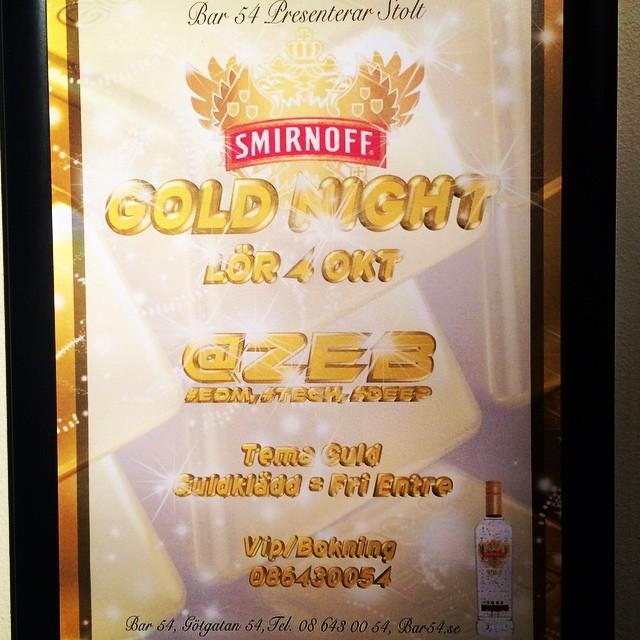 Smirnoff Gold Night #smirnoffgold #@Z€B #bar54 #oct4